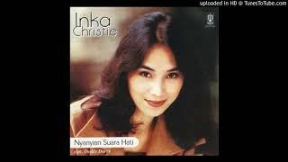 Inka Christie - Nyanyian Suara Hati - Composer : Deddy Dores 1998 (CDQ)