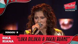 Download Mp3 Luka Dilukai & Pakai Buang - Rika Riana L Minggu 9 | Mentor Milenia 2019
