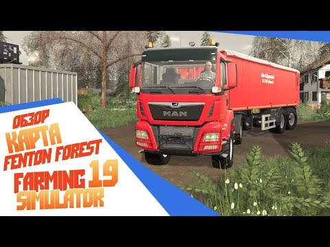 Обзорчик Fenton Forest By Stevie - Farming Simulator 19