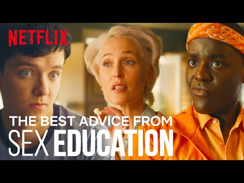 The Best Sex Advice In Sex Education | Netflix