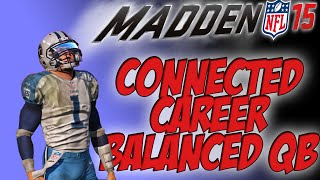 Madden 15 PS4 Connected Career Balanced QB EP1