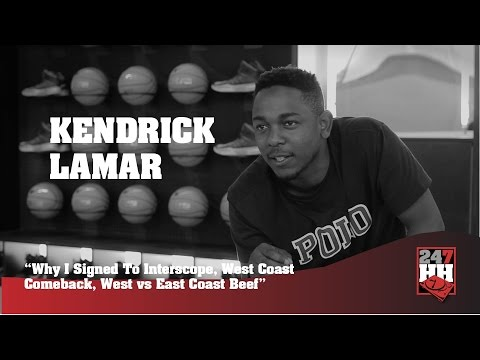 Kendrick Lamar - Why I Signed To Interscope & West vs East Coast Beef 247HH Archives