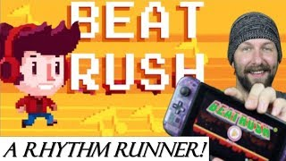 A Rythm Runner to Remember!! (Review of Beat Rush on Nintendo Switch)