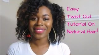 Easy Twist Out Tutorial | Natural Hair (Requested)