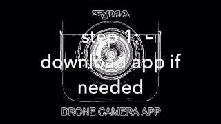 02.Tutorial on how to use FPV SYMA X5SW