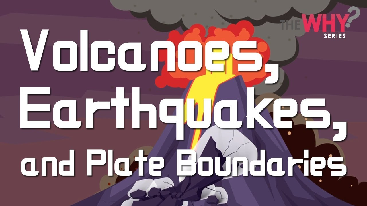 Download [Why series] Earth Science Episode 2 - Volcanoes, Earthquakes, and Plate Boundaries
