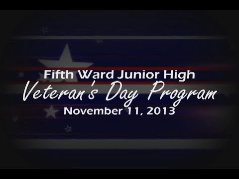 Fifth Ward Junior High School- Veterans Day Program