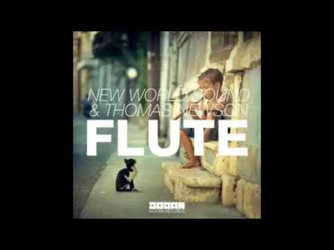New World Sound & Thomas Newson - Flute (lyrics)