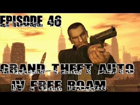 Grand Theft Auto IV Free Roam | Ep. 46 | Getting to the Barge [30 Minute Special]