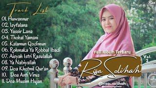 Full Album Sholawat Terbaru RISA SOLIHAH Vol.2 - Huwannur || Isyfalana || Yassir Lana