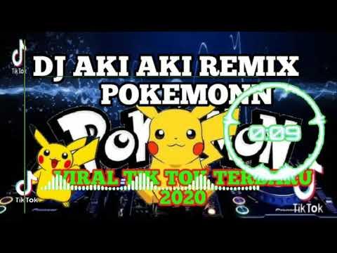 dj-aki-aki-remix-full-goyangg-vs-pokemon-tik-tok-viral