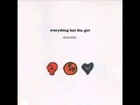 Everything but the girl - Driving (Acoustic mix) music