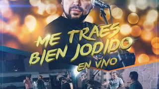 Fidel Rueda - Me Traes Bien Jodido [EN VIVO]