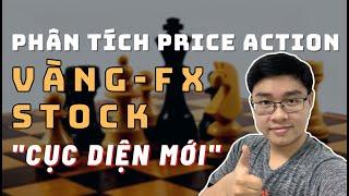 ✅Phân Tích VÀNG-FOREX-STOCK Theo Price Action - Cục Diện Mới Của Forex - 7/2 | TraderViet