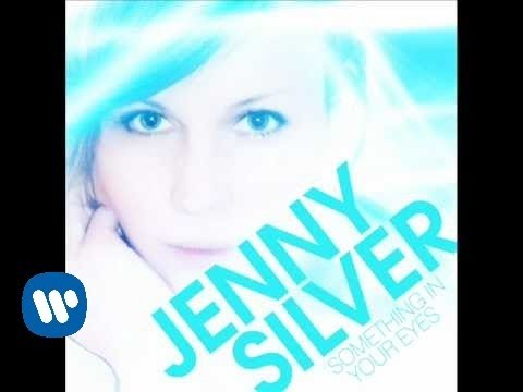 "JENNY SILVER ""Something In Your Eyes"" (New Single February 2011)"