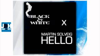 Martin Solveig vs. Michael Jackson - Black or White Hello (John Marr Mix)