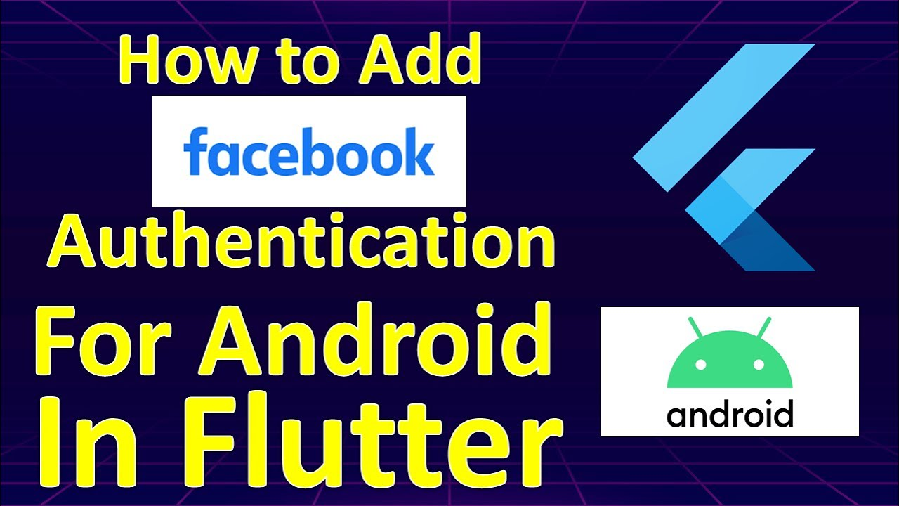 How To Add Facebook Authentication For Android In Flutter | Flutter Tutorial