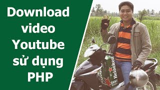 Download video Youtube sử dụng PHP