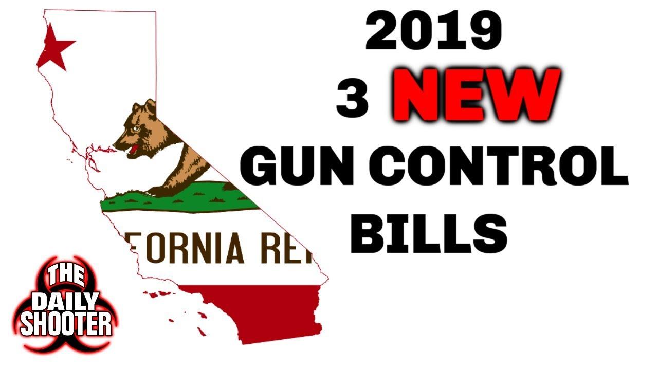 New Year, New Ca Gun Laws 3 New Gun Control Bills