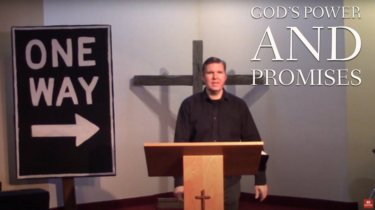 God's Power and Promises - Heart Lake Baptist Church | May 9, 2021