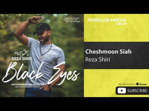 Reza Shiri - Cheshmoon Siah ( رضا شیری - چشمون سیاه )