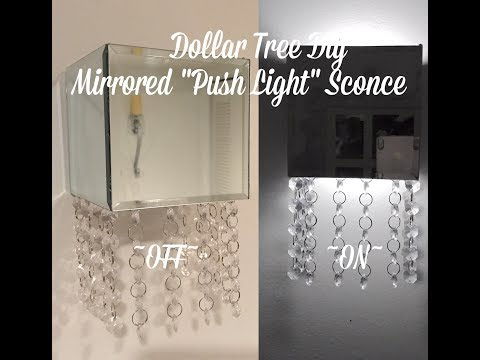 "Dollar Tree Diy Mirrored Crystal ""Push Light"" Sconce."