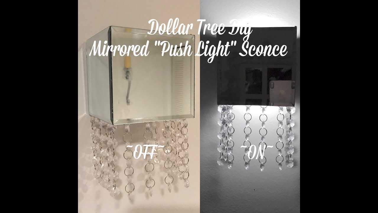 Dollar tree diy mirrored crystal push light sconce youtube dollar tree diy mirrored crystal push light sconce amipublicfo Image collections