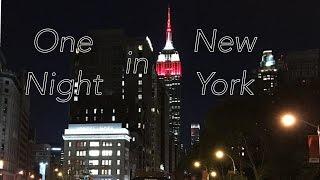 One Night in New-York // Один вечер в Нью-Йорке