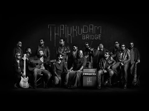 Thaikkudam Bridge  - Band Intro
