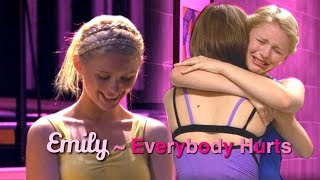 Emily ~ EveryBody Hurts // The Next Step