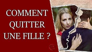 Comment quitter sa copine ?