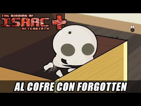 AL COFRE CON THE FORGOTTEN - Isaac Afterbirth+