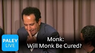 Monk - In The End, Will Monk Be Cured? (Paley Center, 2008)
