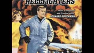 Hellfighters. Música: Leonard Rosenman