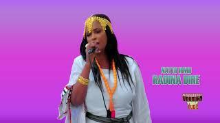 Radina Dire - Nattii Himii - New Oromo Music 2019