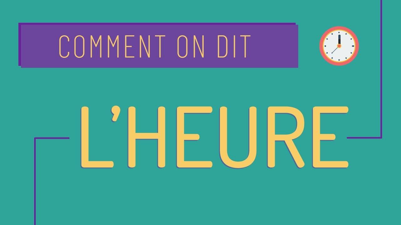 Download Comment on dit #1 Dire l'heure en français A1 ⌚