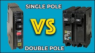 What is the Difference Between Single Pole and Double Pole Circuit Breakers?