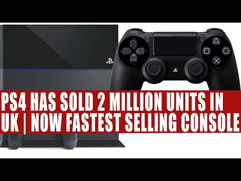 Playstation 4 Has Sold 2 Million Units In UK | Now Sony's Fastest Selling Console