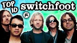 Download TOP 10 SWITCHFOOT SONGS MP3 song and Music Video