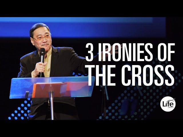 Three Ironies of the Cross | Rev Edmund Chan