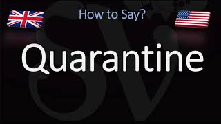 How to Pronounce Quarantine? (CORRECTLY)