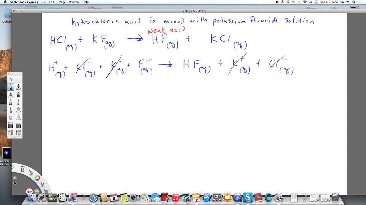 Net Ionic Equation Hydrochloric Acid And Potassium Fluoride Youtube