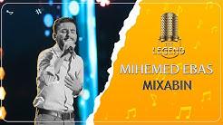 Mihemed Ebas - Mixabin محەممەد عەباس -مخابن  [HD] | The Legend