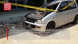 Cars damaged as Lebuh Penang showered with debris
