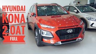 Đánh giá Hyundai Kona 2.0AT 2019 bản đặc biệt. Chiếc SUV cỡ nhỏ bán chạy nhất phân khúc.