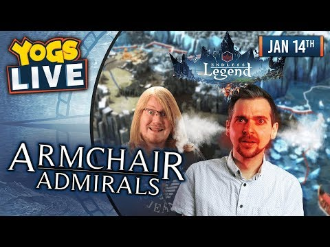 ARMCHAIR ADMIRALS! - Endless Legend W/ Lewis, Duncan, Rythian & Daltos! - 14th January 2019