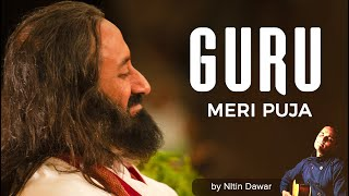 Guru Meri Pooja | Best Guru Bhajan in Hindi | With Lyrics | Art of Living Bhajans