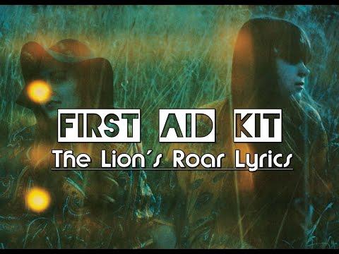 First Aid Kit - The Lion's Roar Lyrics