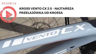 Kross Vento CX 2.0 - najtańsza przełajówka od Krossa