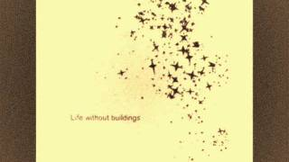 life without buildings - new town (lyrics)